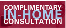 Complimentary In Home Consultation